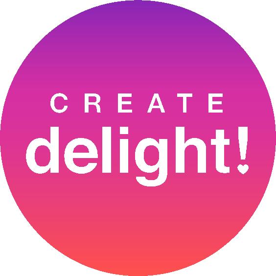 Create Delight